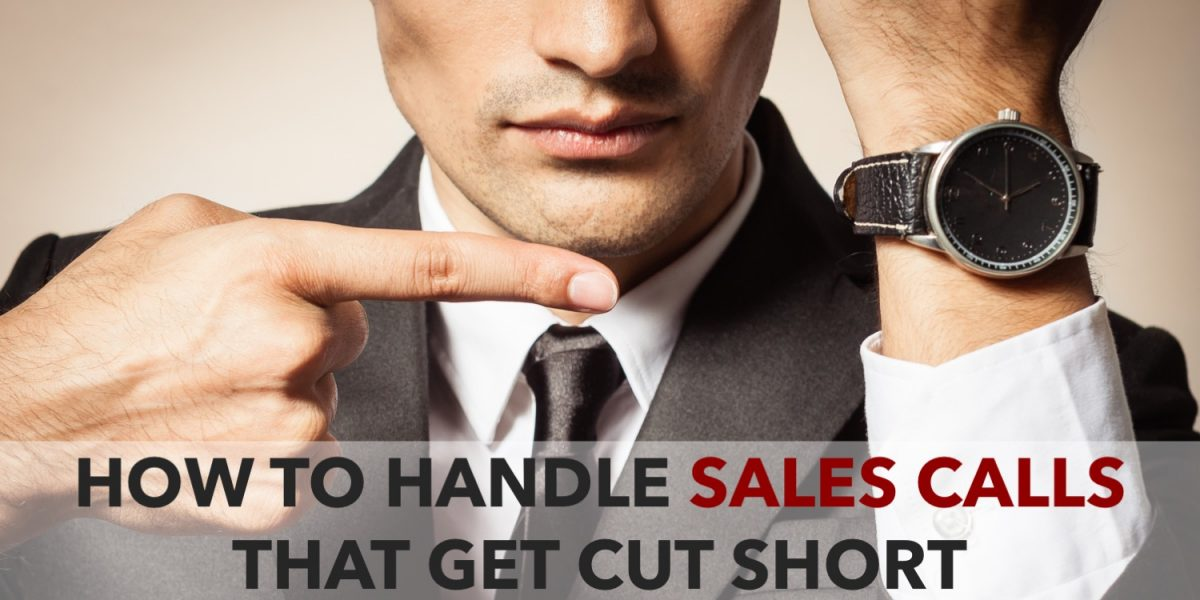 How to handle sales calls that get cut short